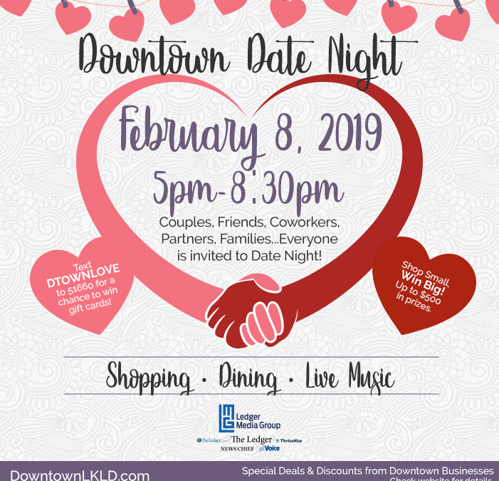 Downtown Date Night on Friday, February 8, 5pm-8:30pm