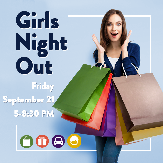 Girls Night Out! September 21, 5-8:30pm