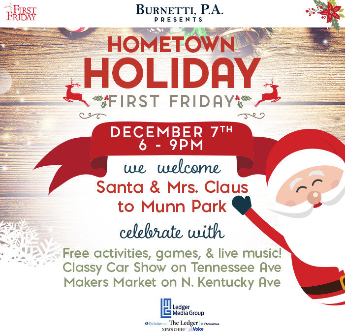 December 7th First Friday: Hometown Holiday, sponsored by Burnetti, P.A.