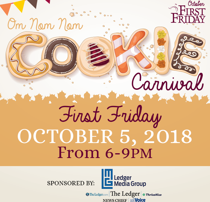 October 5th First Friday: Om Nom Nom Cookie Carnival