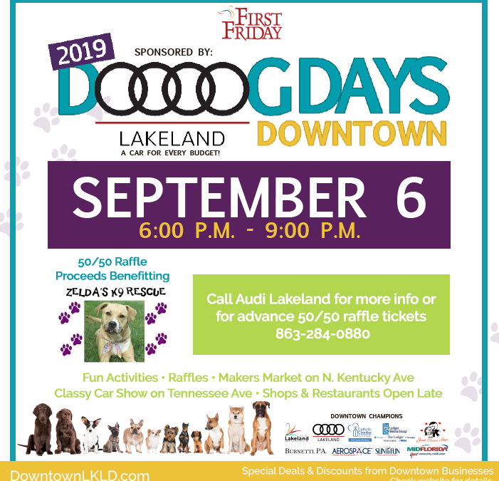 September 6th First Friday: Dog Days Downtown by Audi Lakeland