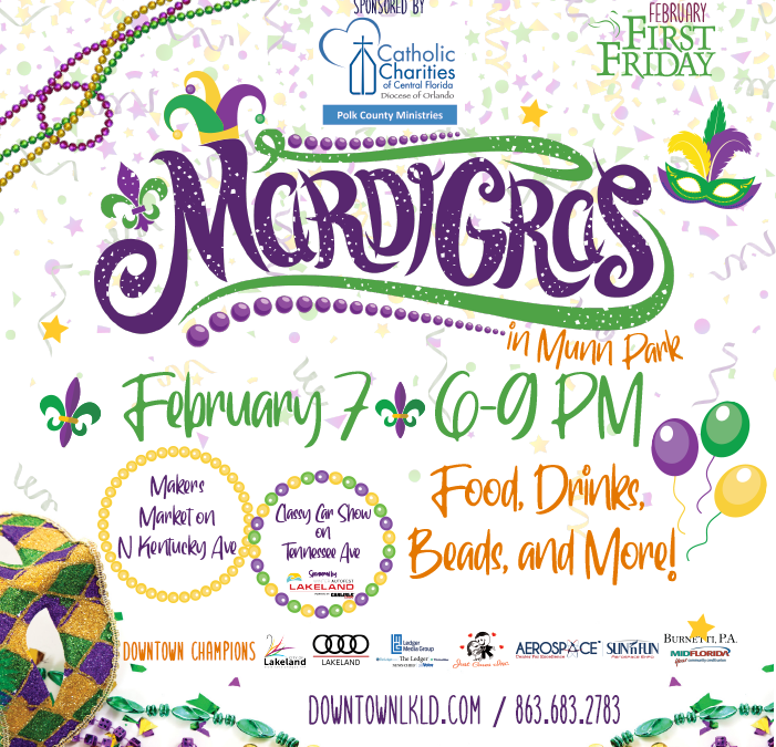 February 7 First Friday: Mardi Gras in Munn Park