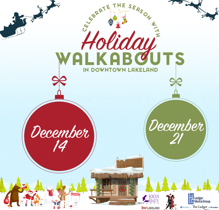 Holiday Walkabouts in Downtown Lakeland