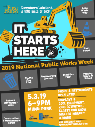 "May 3rd First Friday: ""It Starts Here,"" Celebrating Public Works!"