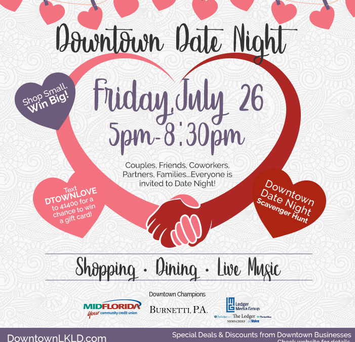 Downtown Date Night on Friday, July 26, 5pm-8:30pm