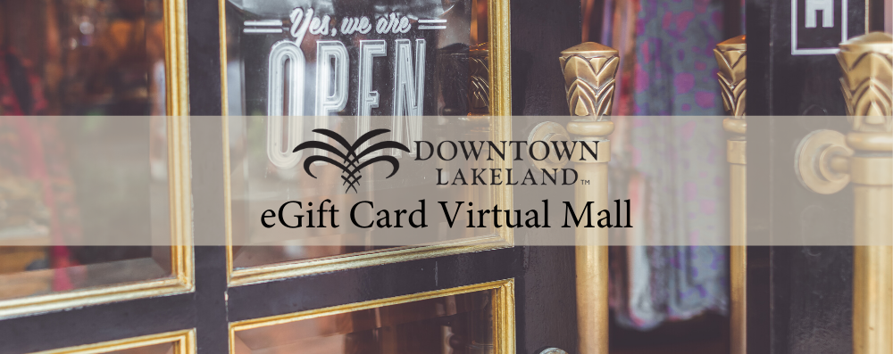 Introducing The Downtown Lakeland eGift Card Virtual Mall