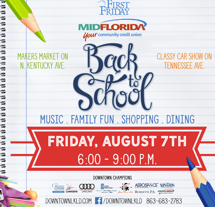 August 7 First Friday: Back to School, by MIDFLORIDA