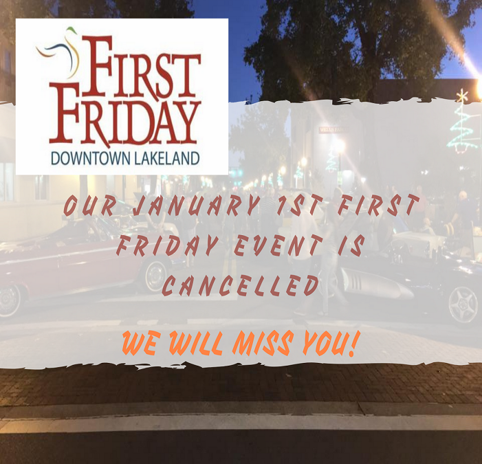 January First Friday Cancelled