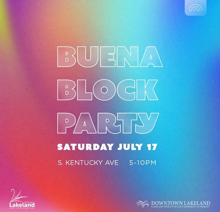Buena Block Party on July 17
