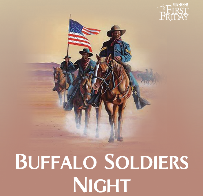 First Friday: Buffalo Soldiers Night